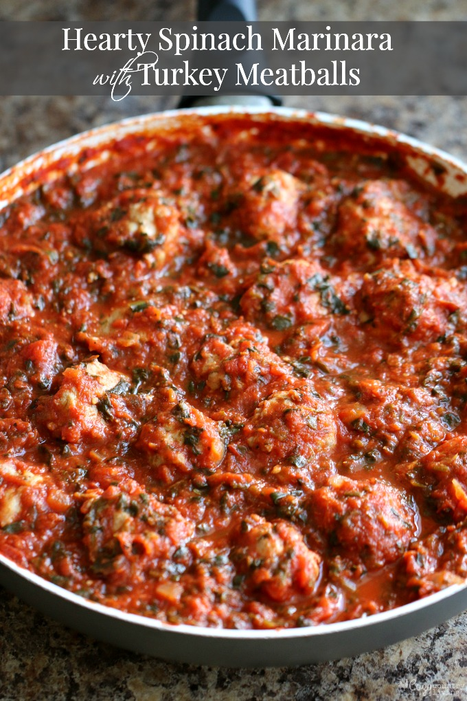 Hearty Spinach Marinara with Turkey Meatballs | Cozy Country Living